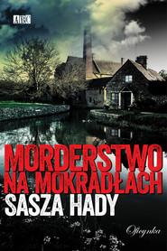 okładka Morderstwo na mokradłach, Ebook   Sasza Hady