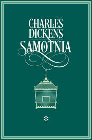 okładka Samotnia I, Ebook | Charles Dickens