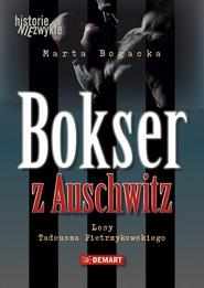okładka Bokser z Auschwitz, Ebook | Marta  Bogacka