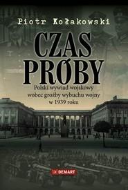 okładka Czas próby, Ebook | Piotr  Kołakowski