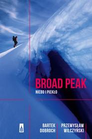 okładka Broad Peak, Ebook | Bartek Dobroch Przemyław Wilczyński