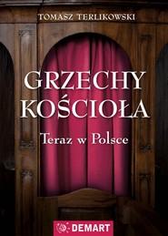 okładka Grzechy kościoła, Ebook | Tomasz  Terlikowski