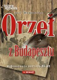 okładka Orzeł z Budapesztu, Ebook | Jan  Łożański