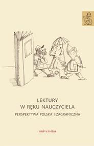 okładka Lektury w ręku nauczyciela. Perspektywa polska i zagraniczna, Ebook   Anna Janus-Sitarz