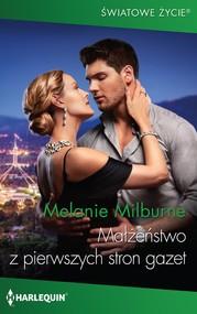 okładka Małżeństwo z pierwszych stron gazet, Ebook | Melanie Milburne