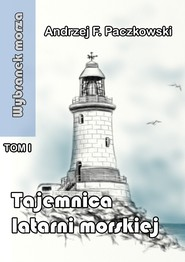 okładka Tajemnica latarni morskiej, Ebook | Andrzej Paczkowski