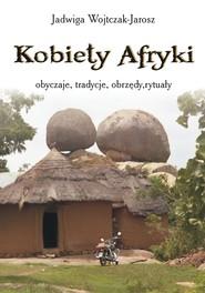 okładka Kobiety Afryki, Ebook | Jadwiga Wojtczak-Jarosz