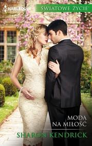 okładka Moda na miłość, Ebook | Sharon Kendrick