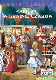 okładka Alicja w krainie czarów, Ebook | Lewis Caroll