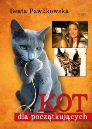 okładka Kot dla początkujących, Ebook   Beata Pawlikowska
