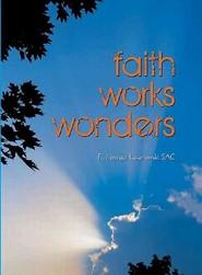 okładka Faith works wonders, Ebook | Ireneusz  Łukanowski