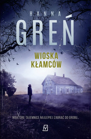 okładka Wioska kłamców, Ebook | Hanna Greń
