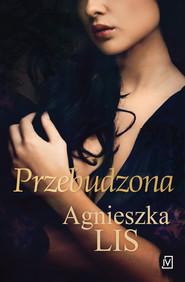 okładka Przebudzona, Ebook | Agnieszka Lis