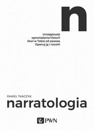 okładka Narratologia, Ebook | Paweł  Tkaczyk