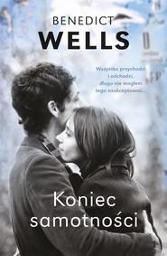 okładka Koniec samotności, Ebook   Benedict Wells