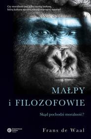 okładka Małpy i filozofowie. Skąd pochodzi moralność?, Ebook | Frans de Waal
