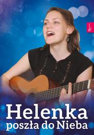 okładka Helenka poszła do Nieba, Ebook | Małgorzata Pabis