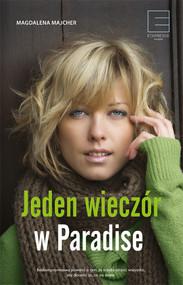 okładka Jeden wieczór w Paradise, Ebook | Magdalena Majcher