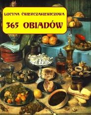 okładka 365 obiadów + jadłospis na cały rok, Ebook   Lucyna  Ćwierczakiewiczowa