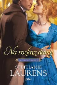 okładka Na rozkaz damy, Ebook   Stephanie  Laurens