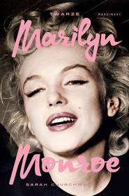 okładka Twarze Marilyn Monroe, Ebook | Sarah  Churchwell