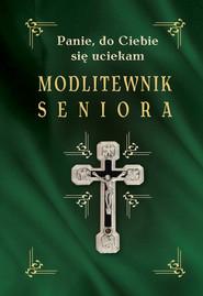 okładka Modlitewnik seniora, Ebook | Opracowanie zbiorowe