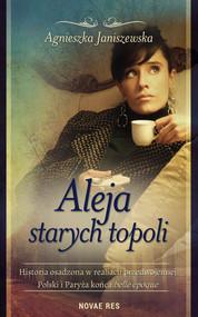 okładka Aleja starych topoli, tom II, Ebook | Agnieszka  Janiszewska
