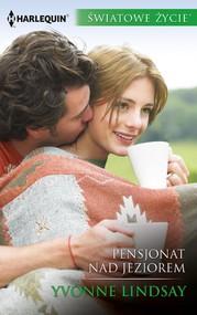 okładka Pensjonat nad jeziorem, Ebook | Yvonne Lindsay