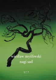 okładka Nagi sad, Ebook | Wiesław Myśliwski