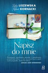 okładka Napisz do mnie, Ebook | Lidia Liszewska, Robert  Kornacki