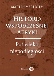 okładka Historia współczesnej Afryki. Pół wieku niepodległości, Ebook   Martin  Meredith