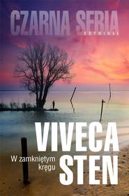 okładka W zamkniętym kręgu, Ebook   Viveca Sten