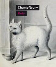 okładka Koty. Historia, zwyczaje, obserwacje, anegdoty, Ebook   Champfleury Jules