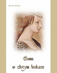 okładka Dama w złotym brokacie, Ebook | Gaston  Leroux