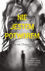 okładka Nie jestem potworem, Ebook | Carme  Chaparro