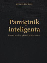 okładka Pamiętnik inteligenta, Ebook   Rakowiecki Jerzy