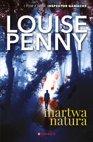 okładka Martwa natura, Ebook | Louise Penny