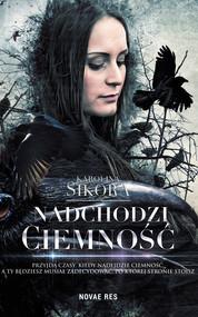 okładka Nadchodzi ciemność, Ebook | Karolina Sikora