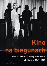 okładka Kino na biegunach, Ebook | Gwóźdź Andrzej