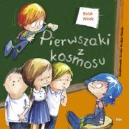 okładka Pierwszaki z kosmosu, Ebook | Rafał Witek