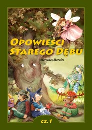 okładka Opowieści Starego Dębu, Ebook   Mercedes Morales