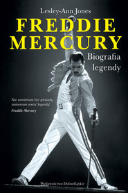 okładka Freddie Mercury. Biografia legendy, Ebook | Lesley-Ann Jones