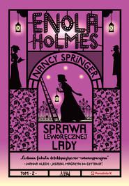okładka Enola Holmes. Sprawa leworęcznej lady, Ebook | Nancy Springer