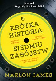 okładka Krótka historia siedmiu zabójstw, Ebook | Marlon James