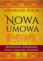 okładka Nowa umowa - PDF, Ebook | Don Miguel Ruiz
