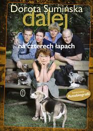 okładka Dalej na czterech łapach, Ebook | Dorota Sumińska