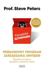 okładka Paradoks szympansa. Sposób na sukces, szczęście i pewność siebie. Przełomowy program zarządzania umysłem, Ebook | Steve  Peters