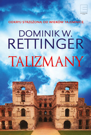 okładka Talizmany, Ebook | Dominik W. Rettinger