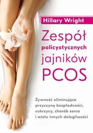 okładka Zespół policystycznych jajników PCOS - PDF, Ebook | Hillary Wright