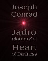 okładka Jądro ciemności - Heart of Darkness, Ebook | Joseph Conrad